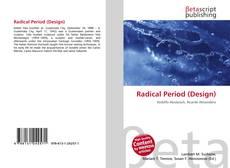 Bookcover of Radical Period (Design)