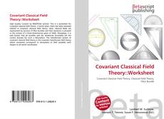 Bookcover of Covariant Classical Field Theory::Worksheet