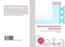 Bookcover of Repulsive Particle Swarm Optimization