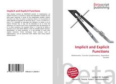 Bookcover of Implicit and Explicit Functions