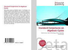 Bookcover of Standard Conjectures on Algebraic Cycles