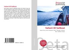 Bookcover of Valiant 40 Sailboat