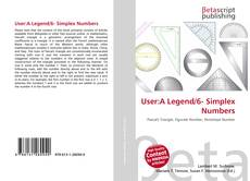 Bookcover of User:A Legend/6- Simplex Numbers