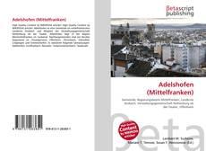 Bookcover of Adelshofen (Mittelfranken)