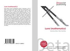 Bookcover of Lune (mathematics)