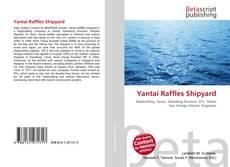 Yantai Raffles Shipyard的封面