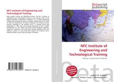 Bookcover of NFC Institute of Engineering and Technological Training