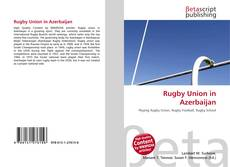 Bookcover of Rugby Union in Azerbaijan