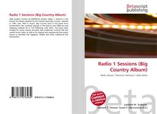 Couverture de Radio 1 Sessions (Big Country Album)