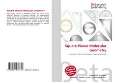 Bookcover of Square Planar Molecular Geometry
