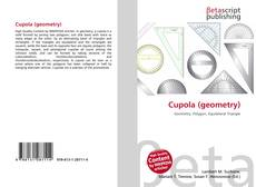 Bookcover of Cupola (geometry)