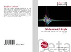 Couverture de Sahibzada Ajit Singh