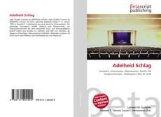 Bookcover of Adelheid Schlag
