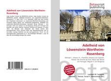 Bookcover of Adelheid von Löwenstein-Wertheim-Rosenberg