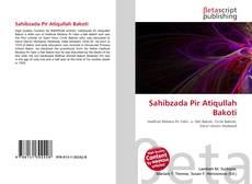 Bookcover of Sahibzada Pir Atiqullah Bakoti