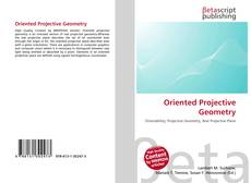 Bookcover of Oriented Projective Geometry