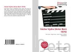 Buchcover von Václav Vydra (Actor Born 1876)