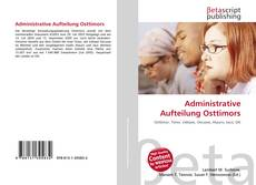 Bookcover of Administrative Aufteilung Osttimors