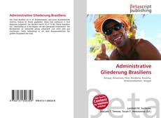 Bookcover of Administrative Gliederung Brasiliens
