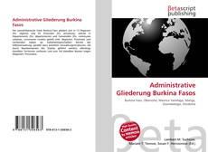 Bookcover of Administrative Gliederung Burkina Fasos