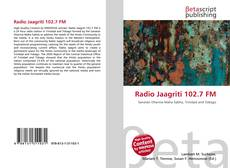 Bookcover of Radio Jaagriti 102.7 FM