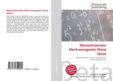 Bookcover of Monochromatic Electromagnetic Plane Wave