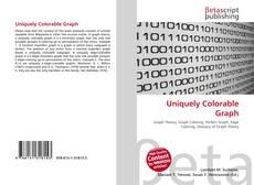 Bookcover of Uniquely Colorable Graph