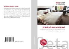 Bookcover of Waldorf-Astoria Hotel