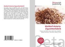 Bookcover of Waldorf-Astoria-Zigarettenfabrik