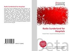 Capa do livro de Radio Sunderland for Hospitals