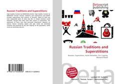 Portada del libro de Russian Traditions and Superstitions