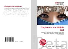 Bookcover of Etiquette in the Middle East