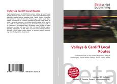 Обложка Valleys & Cardiff Local Routes