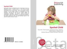 Bookcover of Spoiled Child