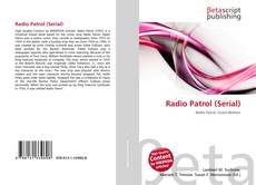 Bookcover of Radio Patrol (Serial)