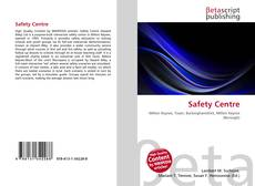 Bookcover of Safety Centre