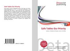 Couverture de Safe Tables Our Priority