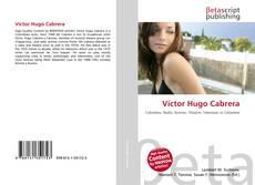 Bookcover of Víctor Hugo Cabrera