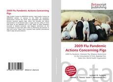 Обложка 2009 Flu Pandemic Actions Concerning Pigs