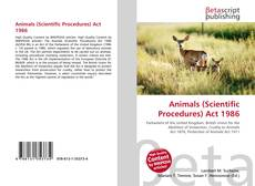 Bookcover of Animals (Scientific Procedures) Act 1986