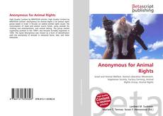 Capa do livro de Anonymous for Animal Rights