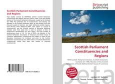 Scottish Parliament Constituencies and Regions的封面