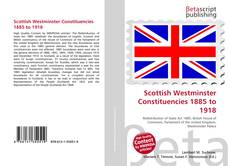 Scottish Westminster Constituencies 1885 to 1918 kitap kapağı