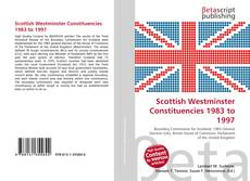 Scottish Westminster Constituencies 1983 to 1997 kitap kapağı