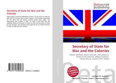 Bookcover of Secretary of State for War and the Colonies