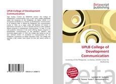 Bookcover of UPLB College of Development Communication