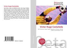 Bookcover of Víctor Hugo Castañeda