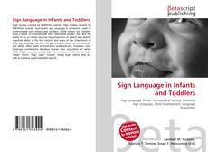 Bookcover of Sign Language in Infants and Toddlers