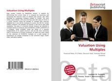 Borítókép a  Valuation Using Multiples - hoz