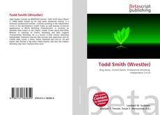 Bookcover of Todd Smith (Wrestler)